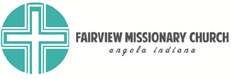 Fairview Missionary Church – Angola, IN